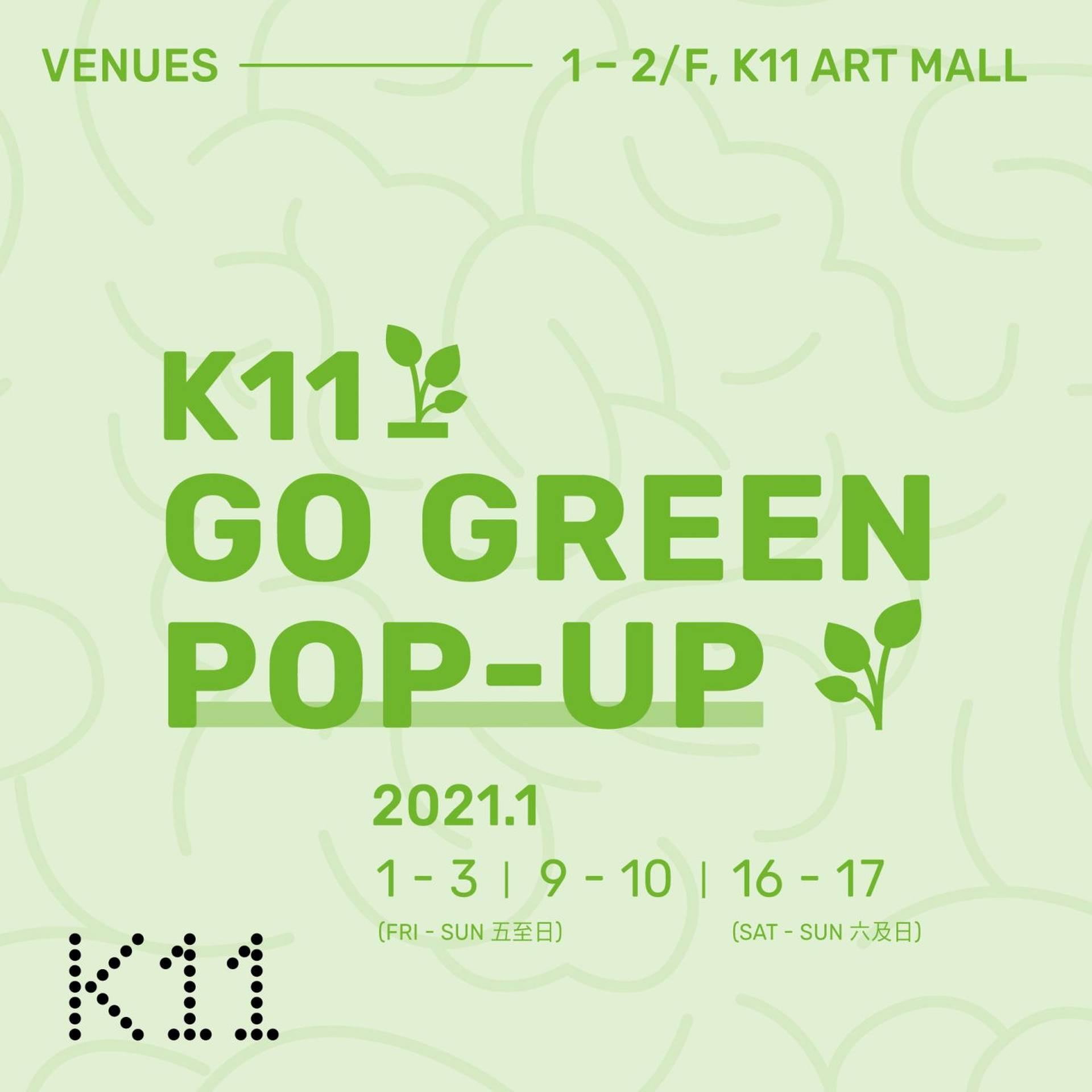 """Go Green Pop-up"" K11 x Greennomarket"